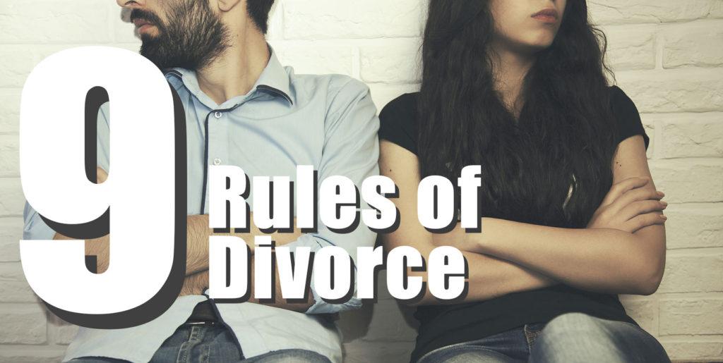 9 Rules of Los Angeles Divorce
